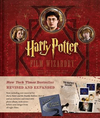 Harry Potter Film Wizardry Revised and Expanded By Sibley, Brian