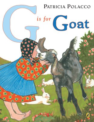 G Is for Goat By Polacco, Patricia/ Gauch, Patricia Lee (EDT)