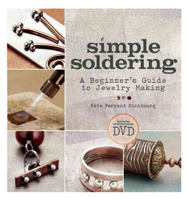 Simple Soldering By Richbourg, Kate Ferrant
